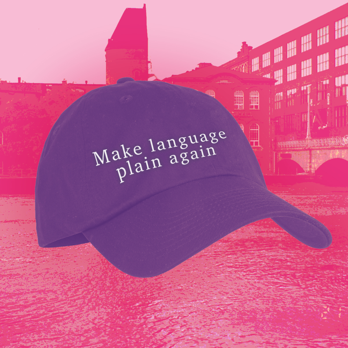 "Lippalakki tekstillä ""Make language plain again"""